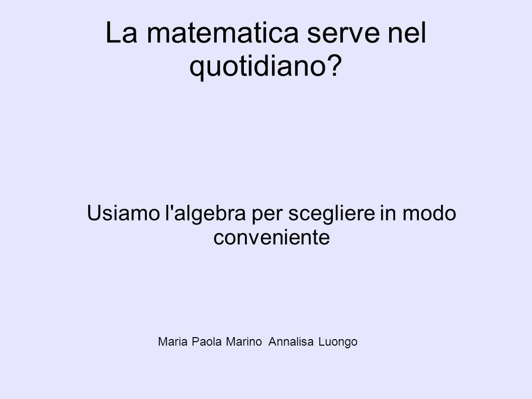 La matematica serve nel quotidiano