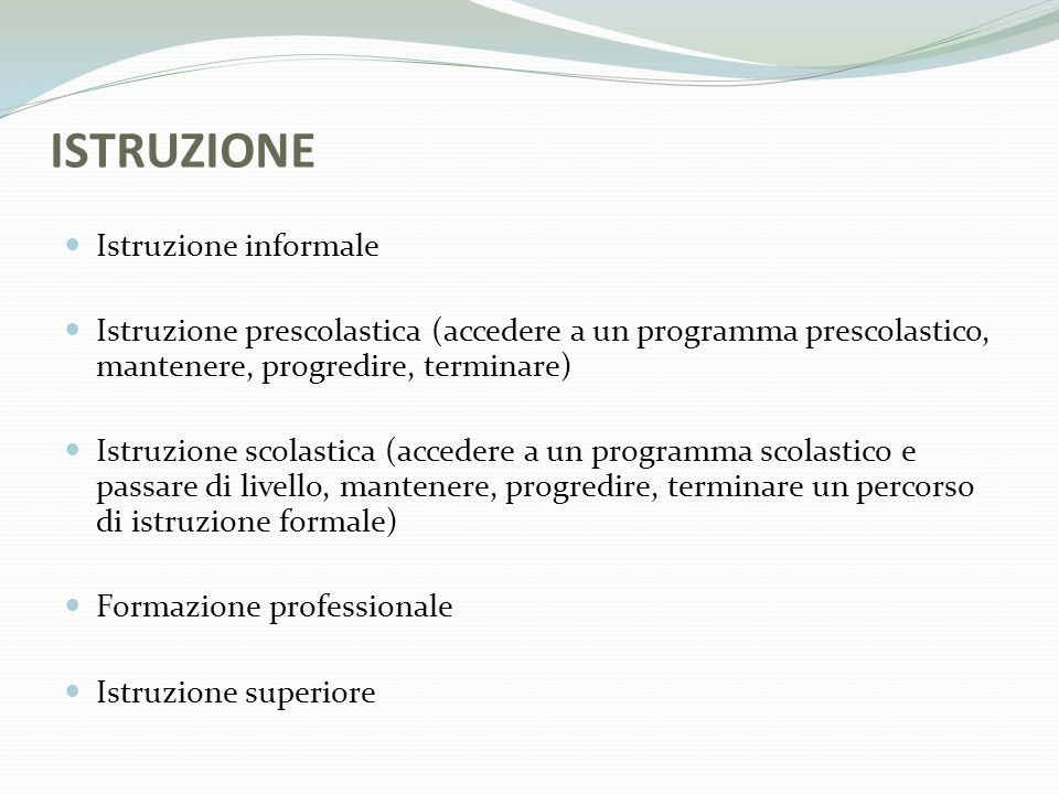 ISTRUZIONE Istruzione informale