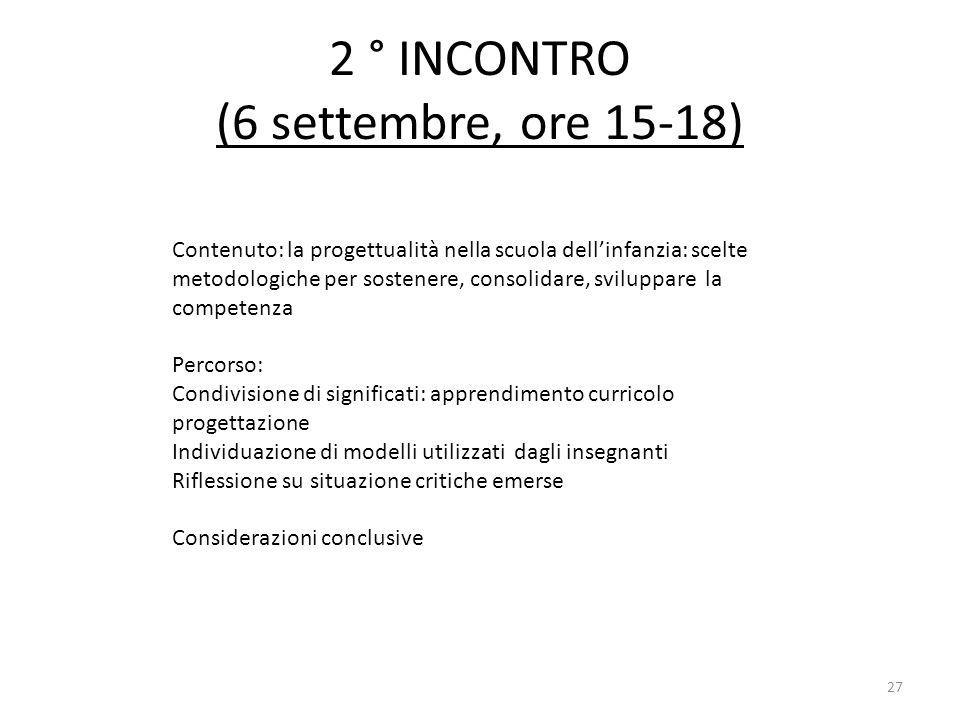 2 ° INCONTRO (6 settembre, ore 15-18)