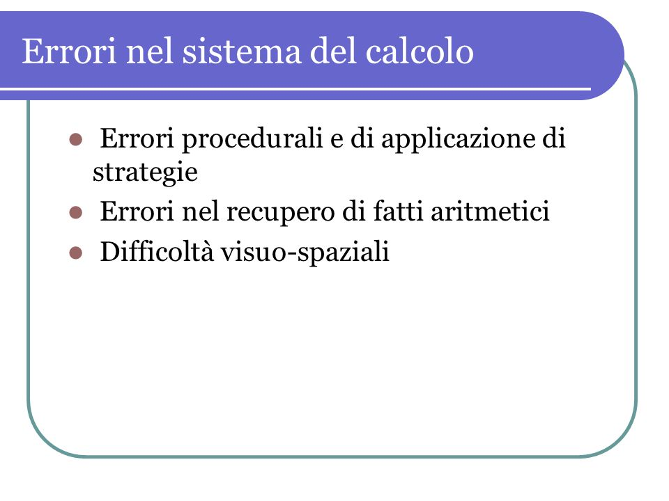 Errori nel sistema del calcolo