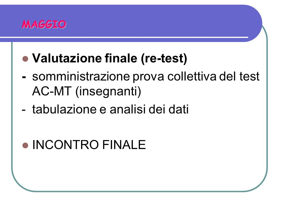 Valutazione finale (re-test)