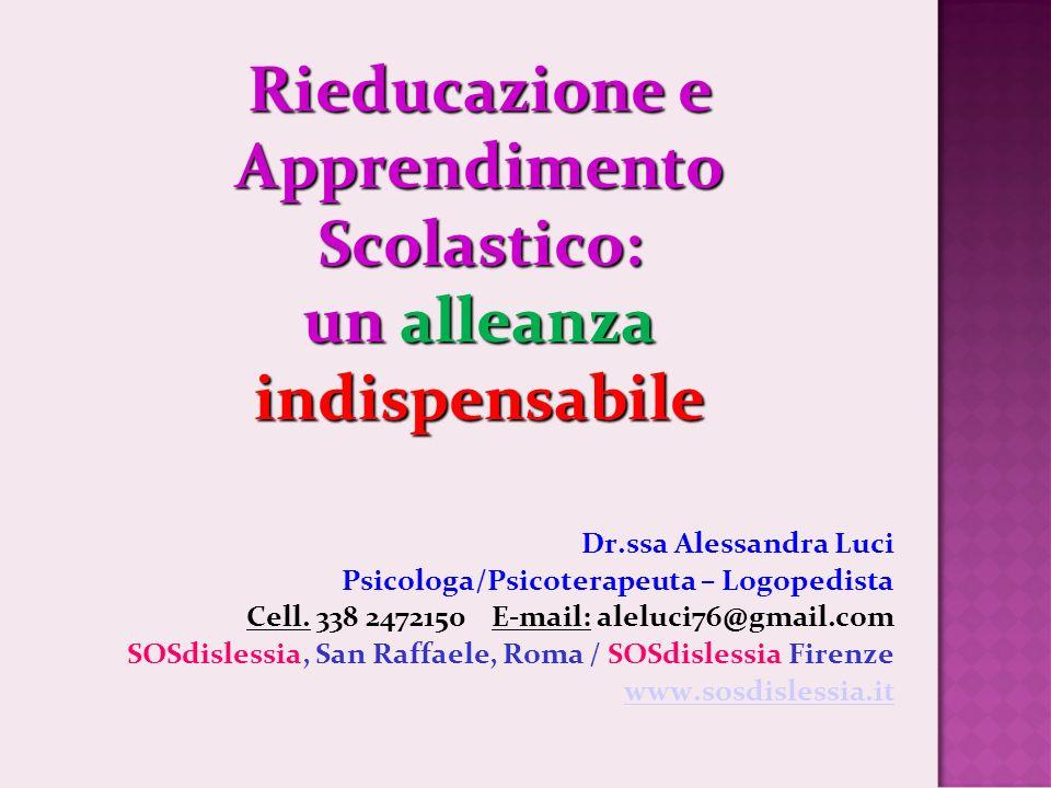 Rieducazione e Apprendimento Scolastico: un alleanza indispensabile