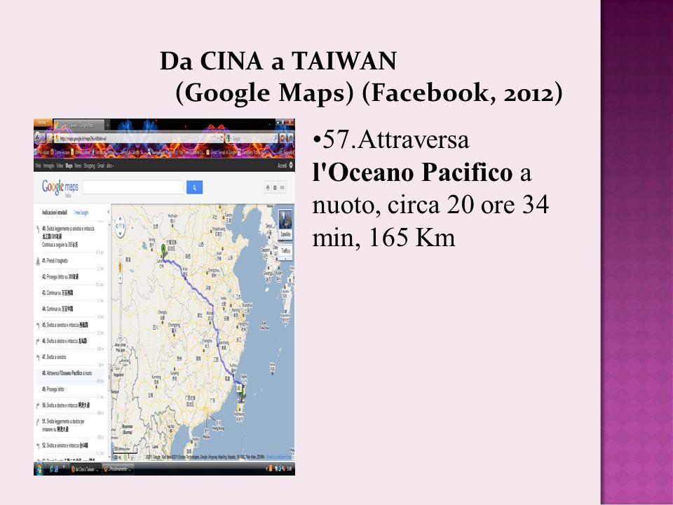 Da CINA a TAIWAN (Google Maps) (Facebook, 2012)