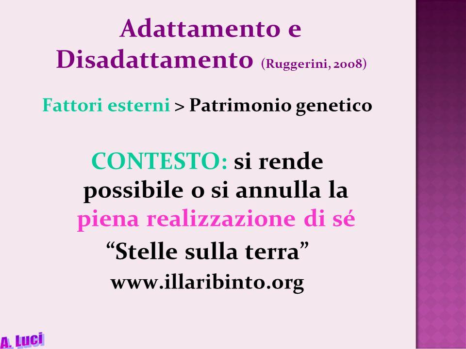 Adattamento e Disadattamento (Ruggerini, 2008)