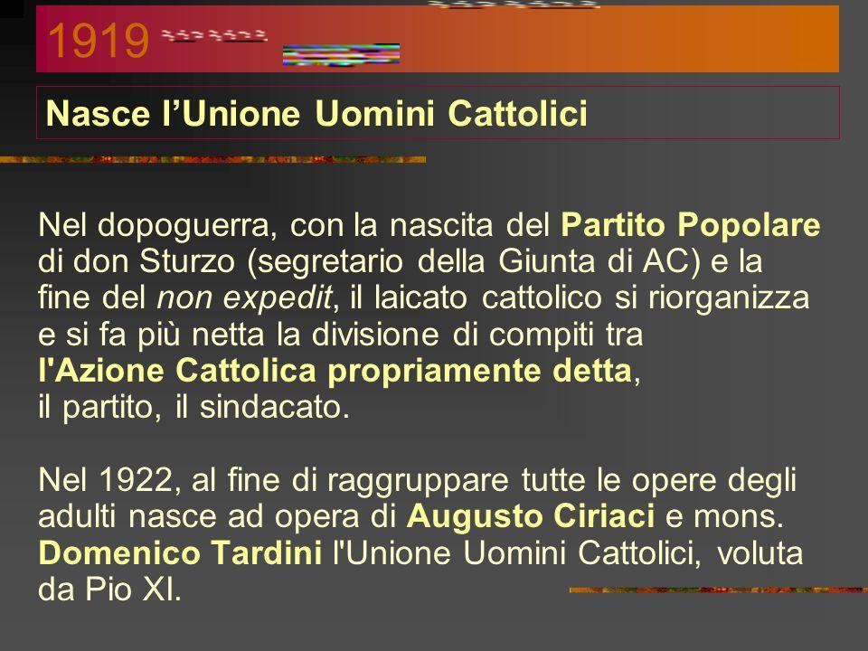 Nasce l'Unione Uomini Cattolici
