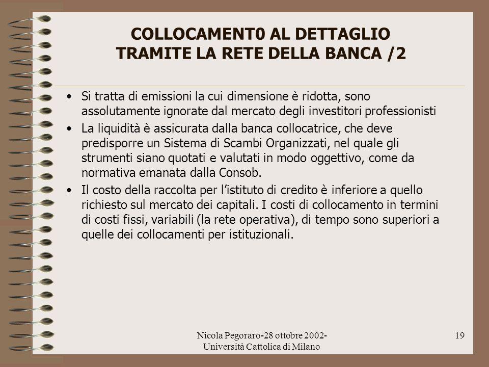 COLLOCAMENT0 AL DETTAGLIO TRAMITE LA RETE DELLA BANCA /2