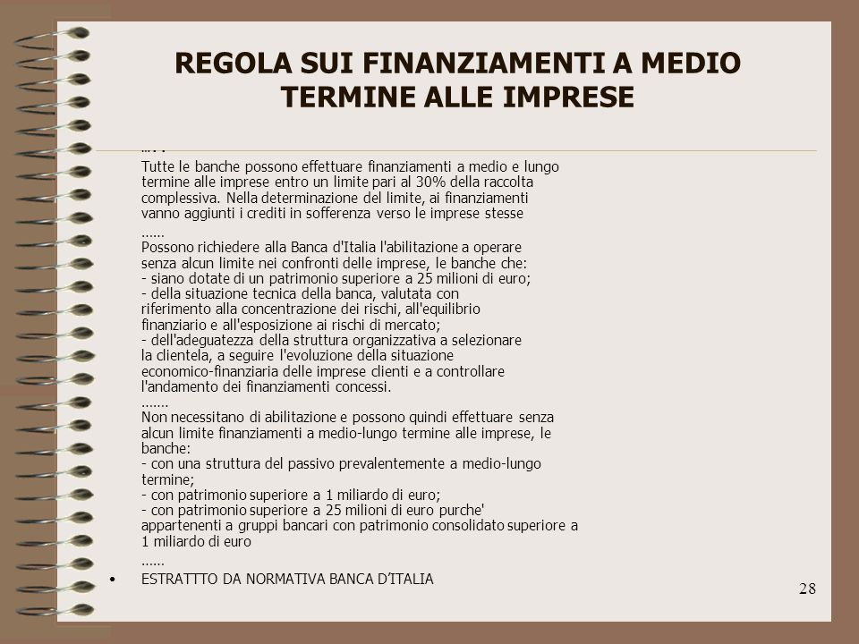 REGOLA SUI FINANZIAMENTI A MEDIO TERMINE ALLE IMPRESE
