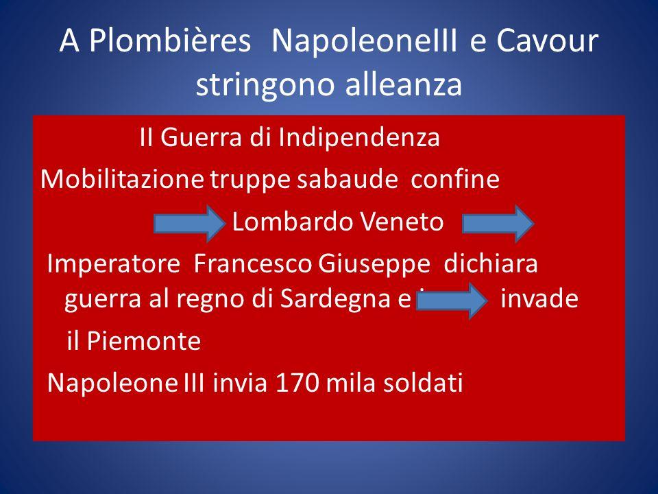 A Plombières NapoleoneIII e Cavour stringono alleanza