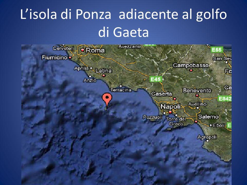 L'isola di Ponza adiacente al golfo di Gaeta
