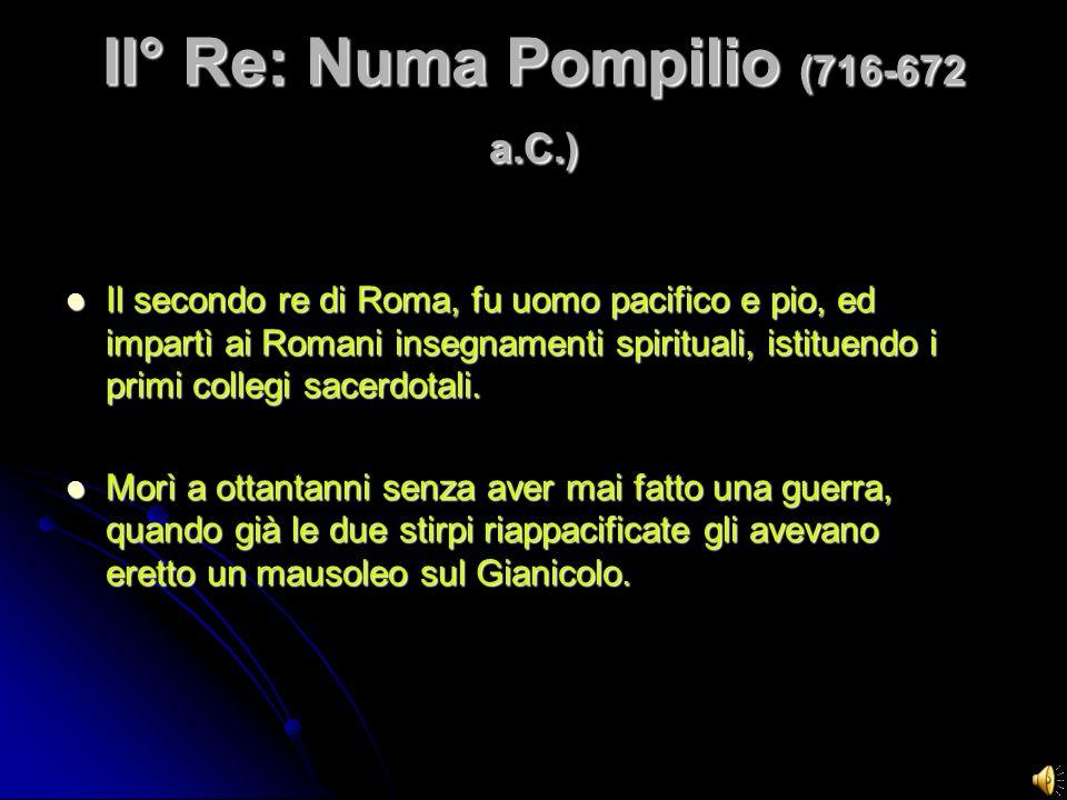 II° Re: Numa Pompilio (716-672 a.C.)