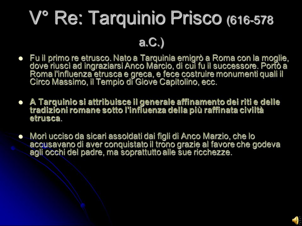 V° Re: Tarquinio Prisco (616-578 a.C.)