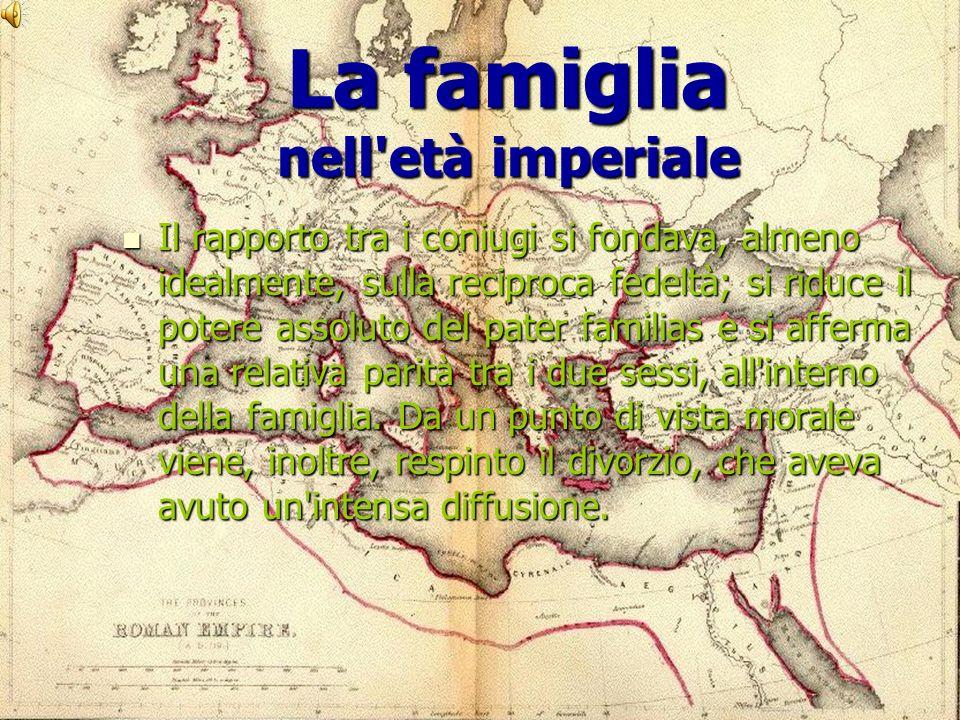 La famiglia nell età imperiale
