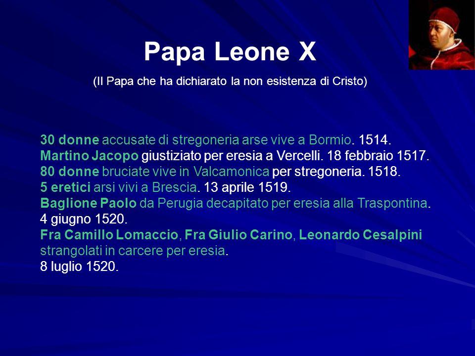 (Il Papa che ha dichiarato la non esistenza di Cristo)