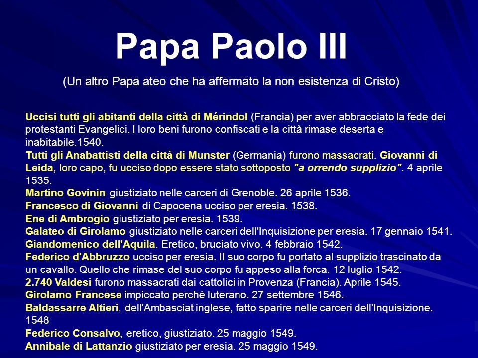 (Un altro Papa ateo che ha affermato la non esistenza di Cristo)