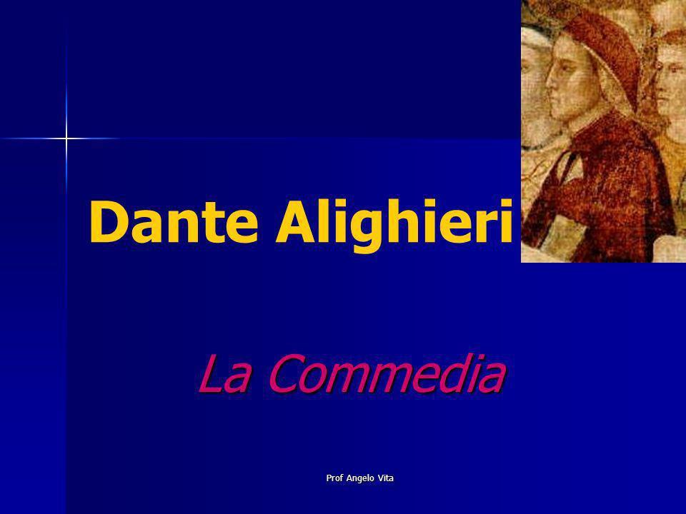 Dante Alighieri La Commedia Prof Angelo Vita