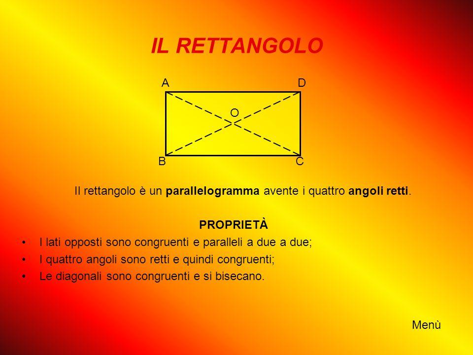 Il rettangolo è un parallelogramma avente i quattro angoli retti.