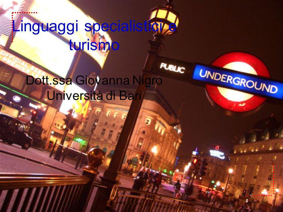 Linguaggi specialistici e turismo Dott