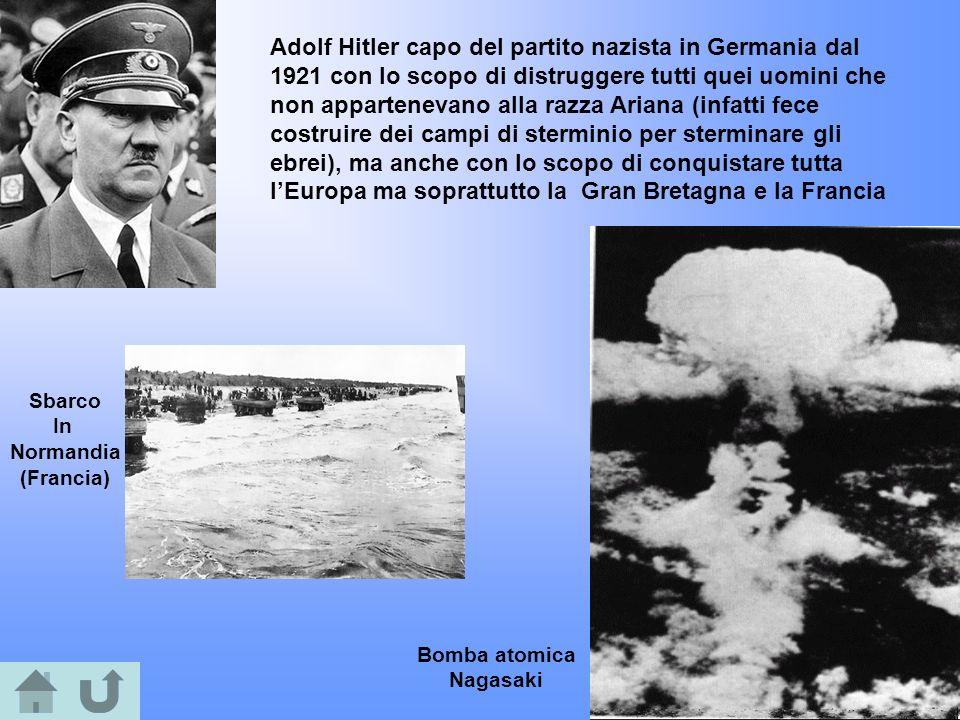 Adolf Hitler capo del partito nazista in Germania dal 1921 con lo scopo di distruggere tutti quei uomini che non appartenevano alla razza Ariana (infatti fece costruire dei campi di sterminio per sterminare gli ebrei), ma anche con lo scopo di conquistare tutta l'Europa ma soprattutto la Gran Bretagna e la Francia