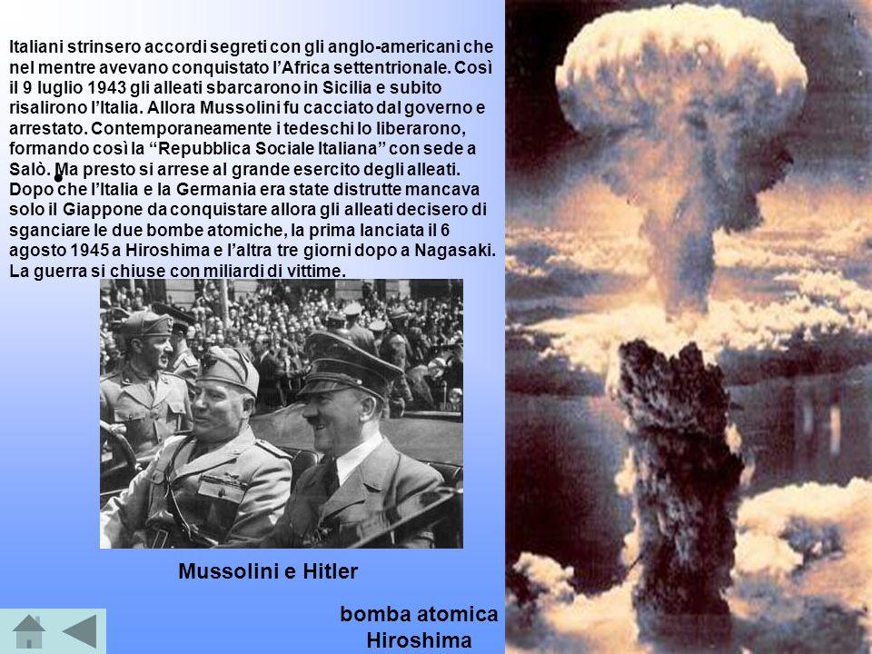 Mussolini e Hitler bomba atomica Hiroshima