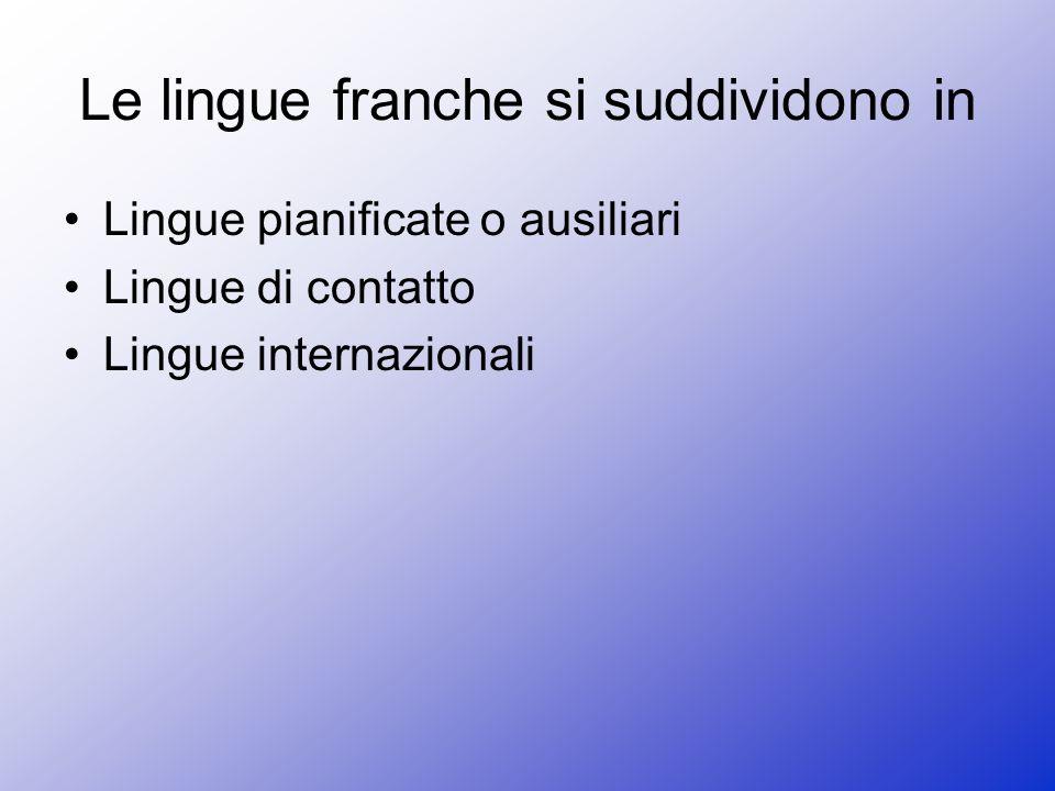Le lingue franche si suddividono in
