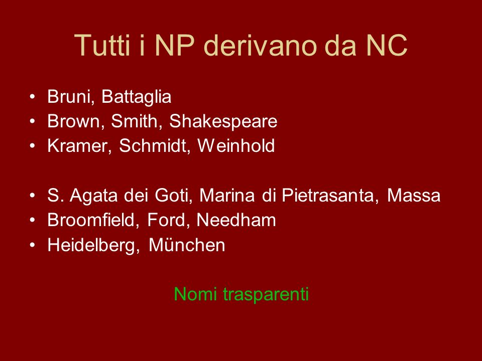 Tutti i NP derivano da NC