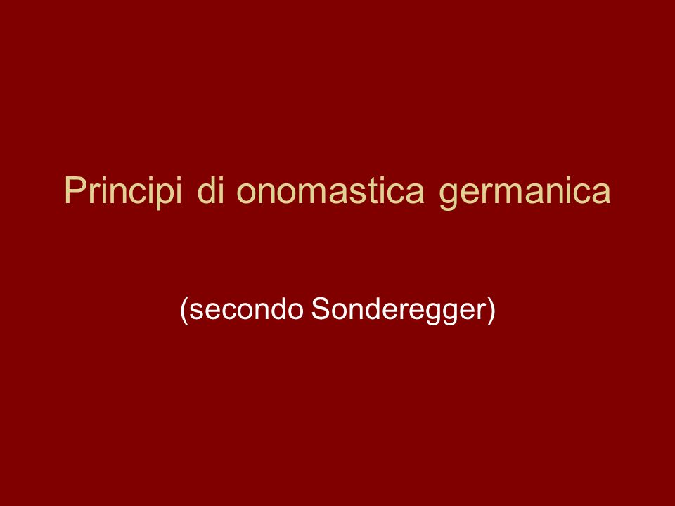 Principi di onomastica germanica