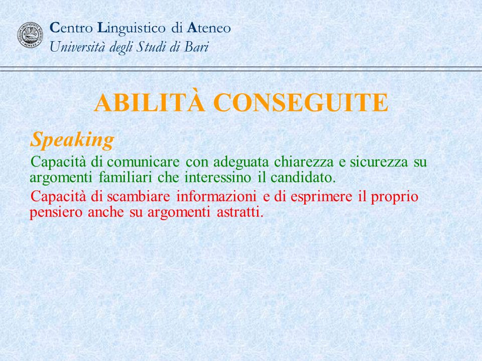 ABILITÀ CONSEGUITE Speaking