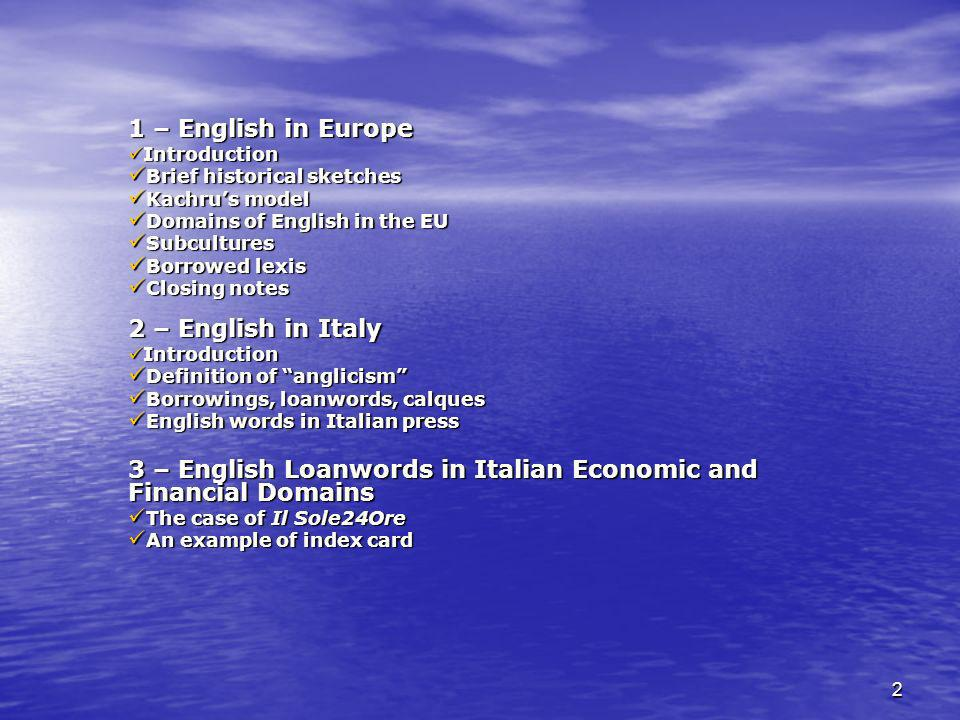 3 – English Loanwords in Italian Economic and Financial Domains