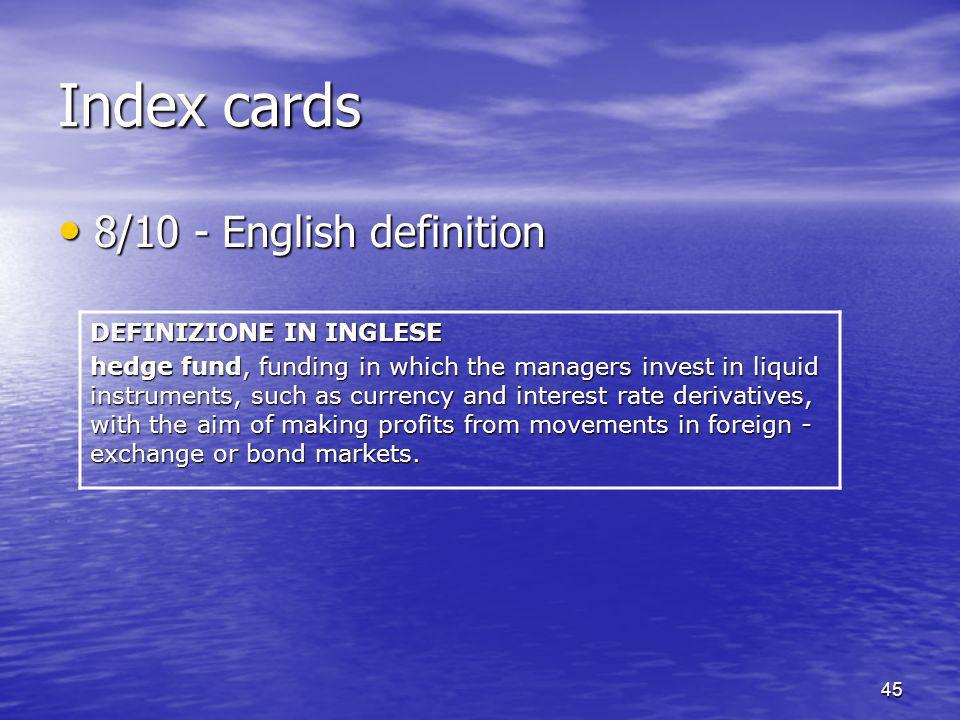 Index cards 8/10 - English definition DEFINIZIONE IN INGLESE