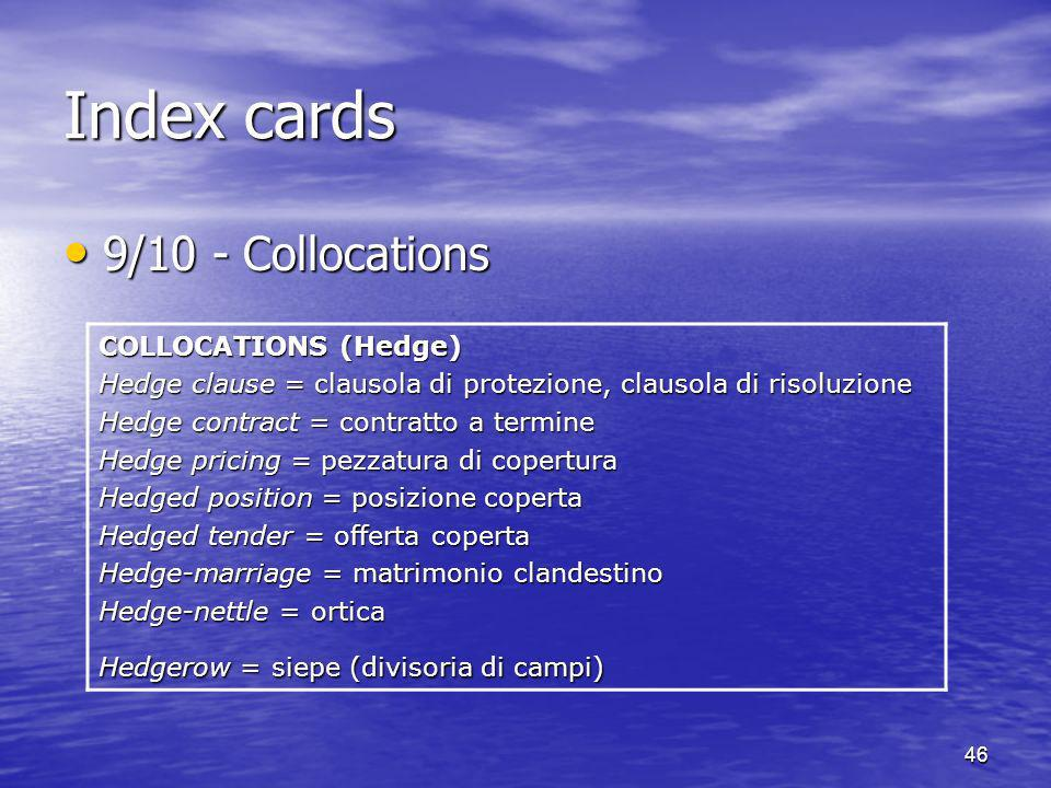 Index cards 9/10 - Collocations COLLOCATIONS (Hedge)