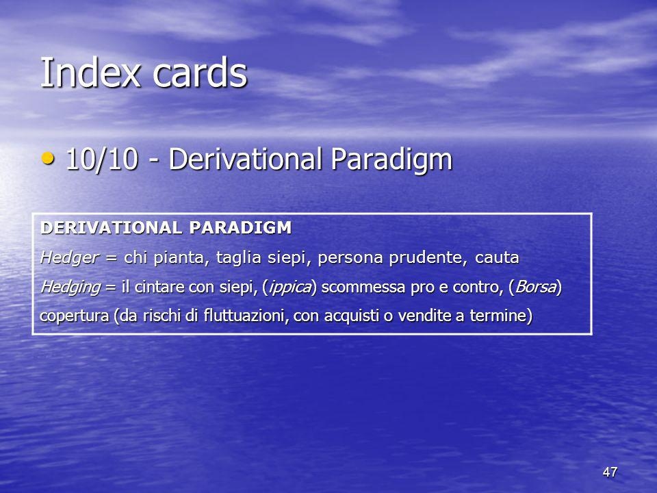 Index cards 10/10 - Derivational Paradigm DERIVATIONAL PARADIGM