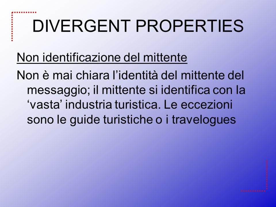 DIVERGENT PROPERTIES Non identificazione del mittente