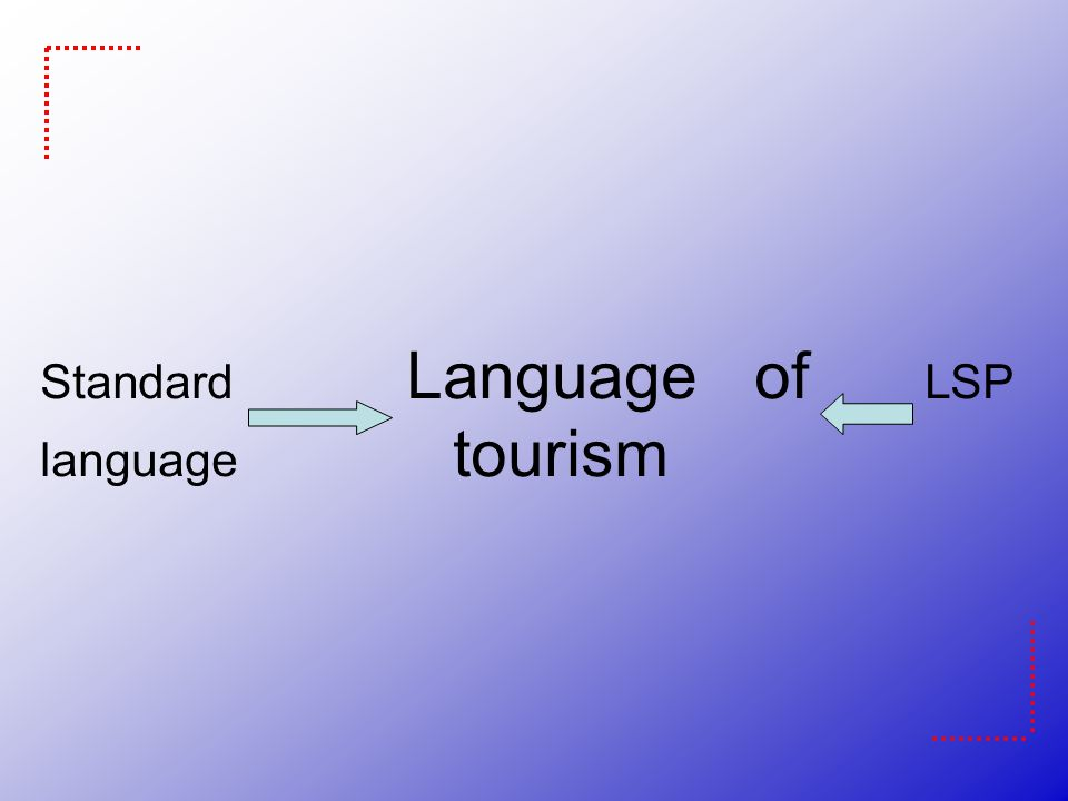 Standard Language of LSP language tourism