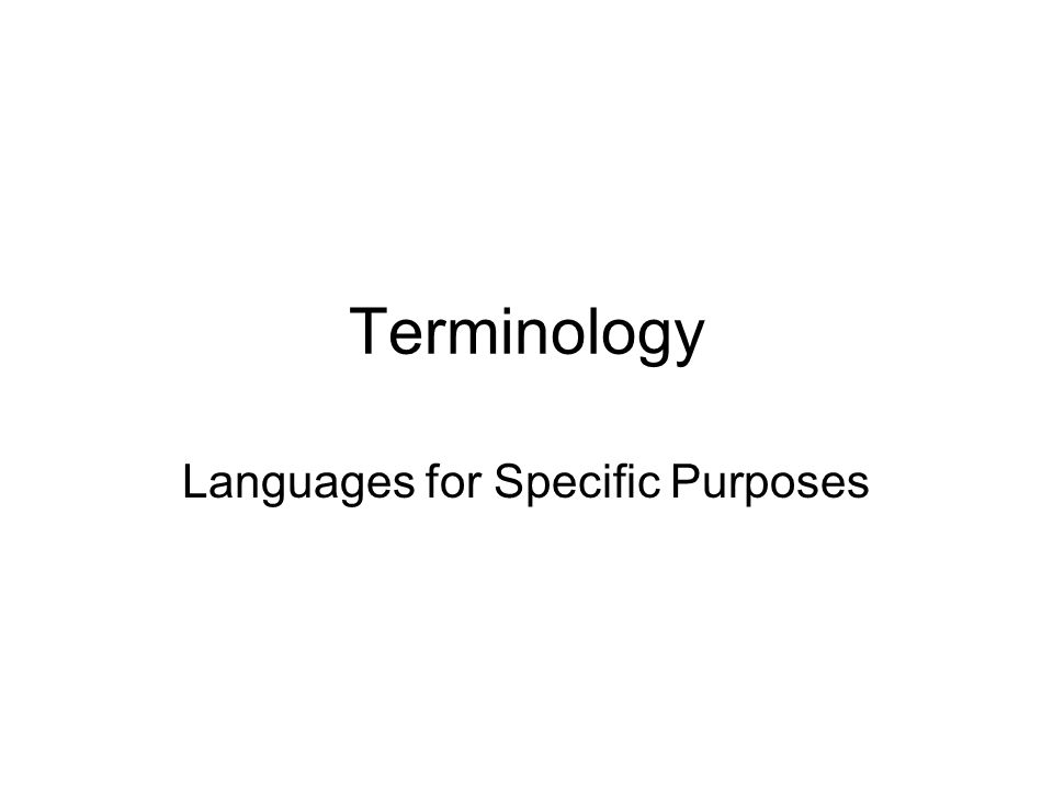 Languages for Specific Purposes