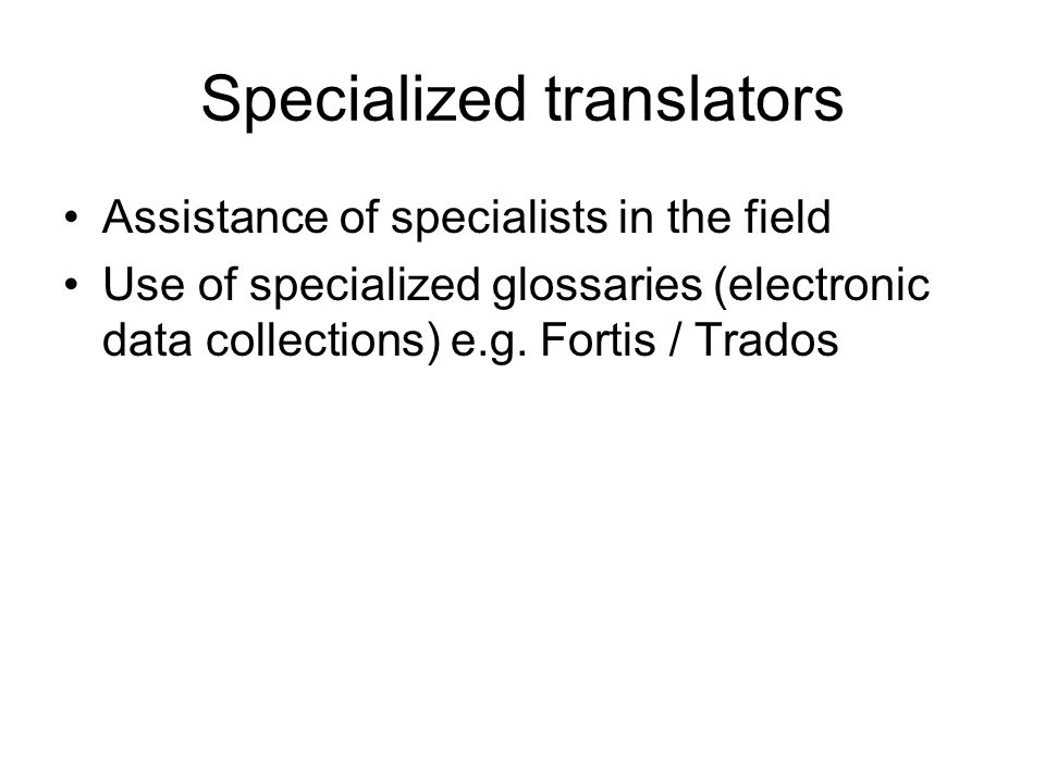 Specialized translators