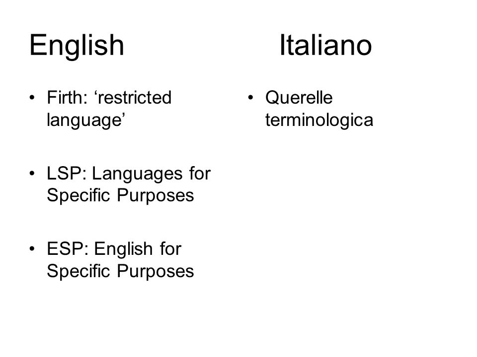 English Italiano Firth: 'restricted language'