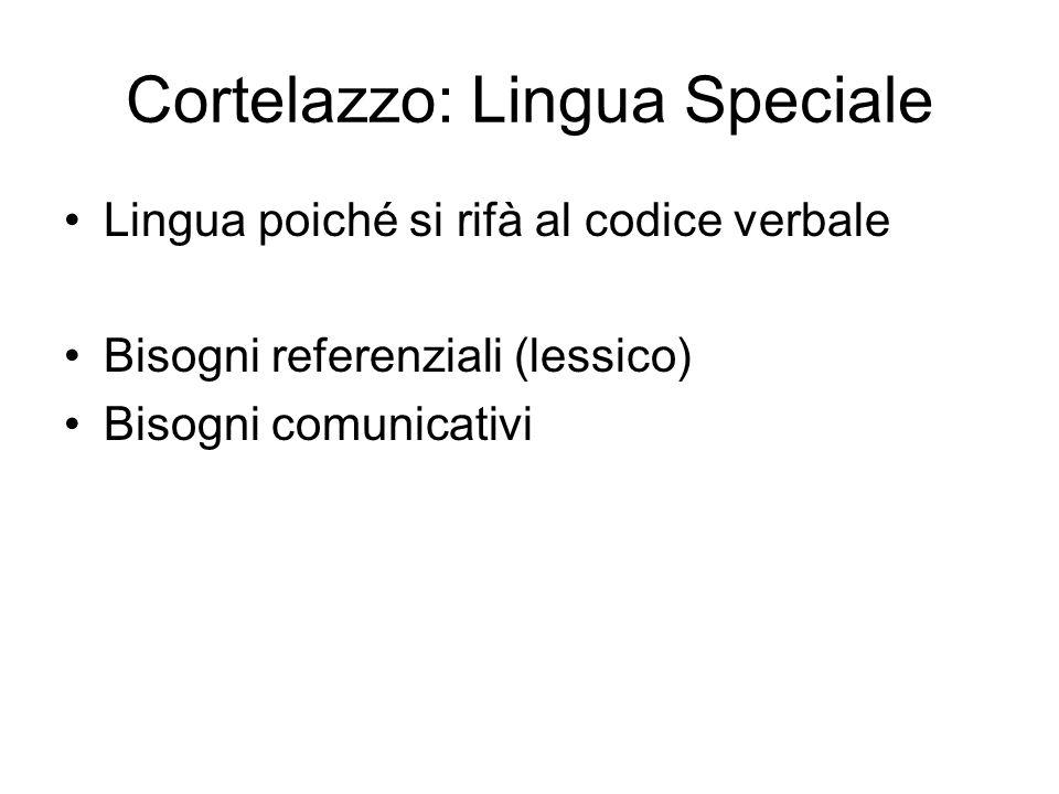 Cortelazzo: Lingua Speciale