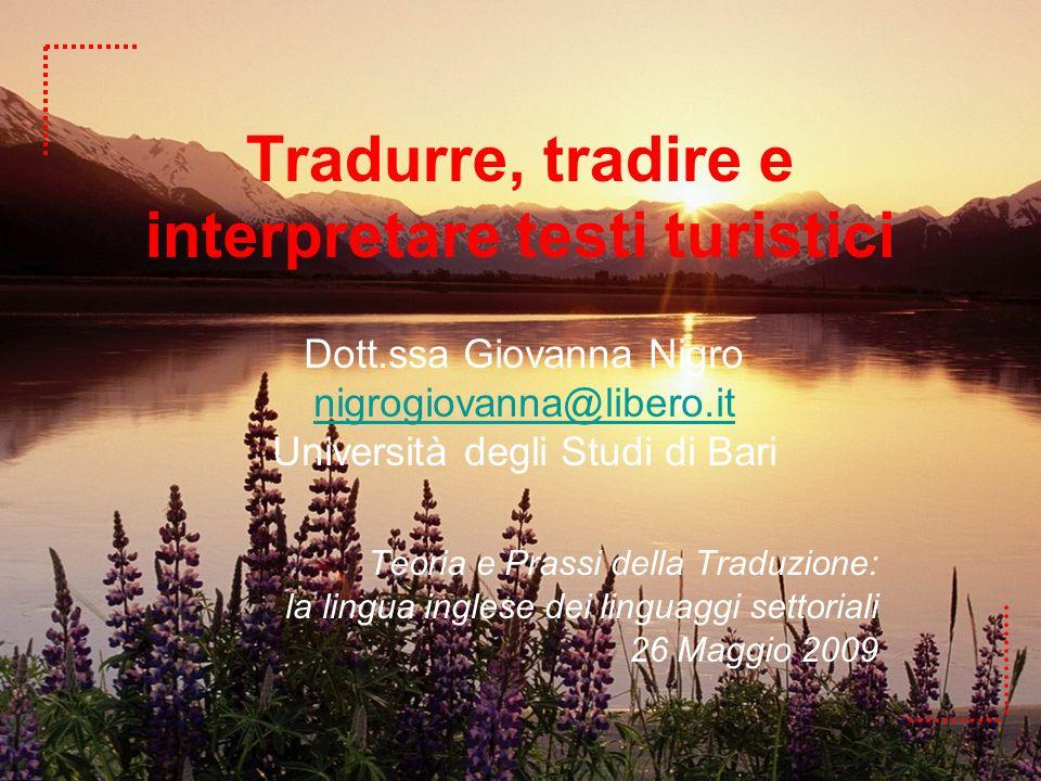 Tradurre, tradire e interpretare testi turistici