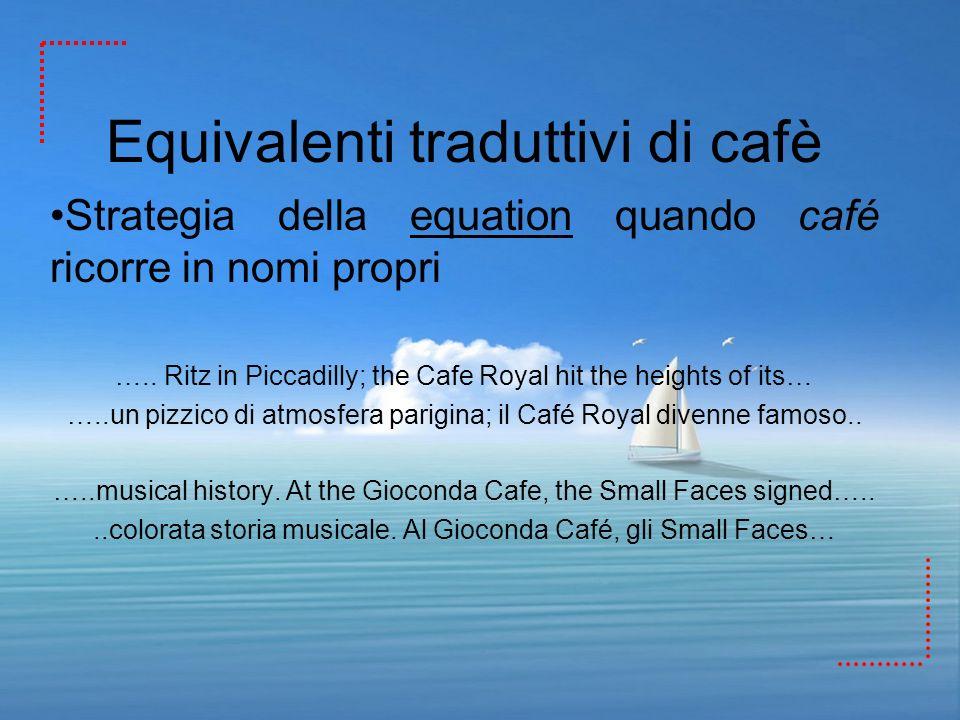 Equivalenti traduttivi di cafè