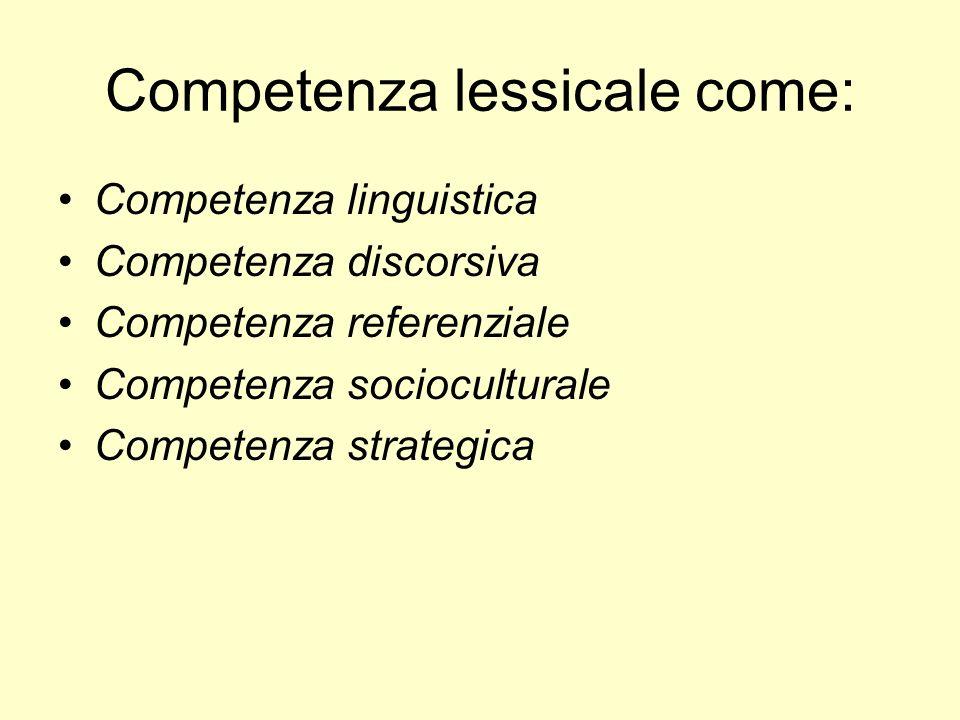 Competenza lessicale come: