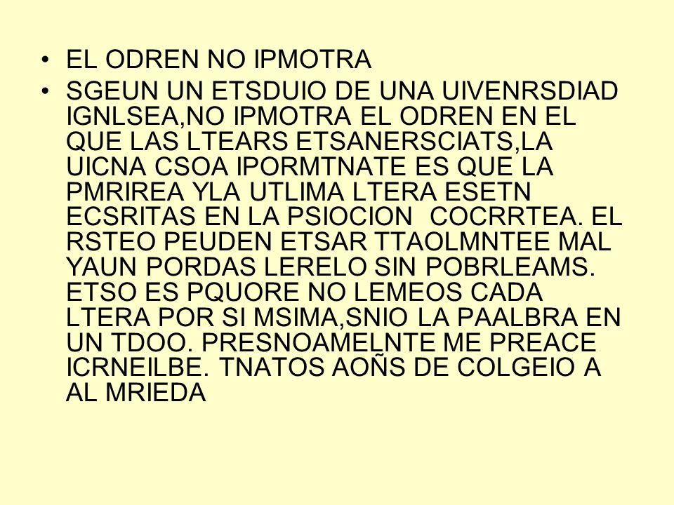 EL ODREN NO IPMOTRA