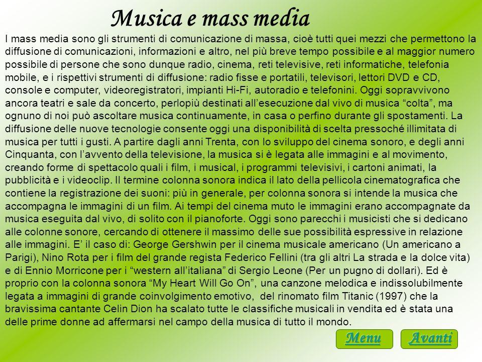 Musica e mass media Menu Avanti