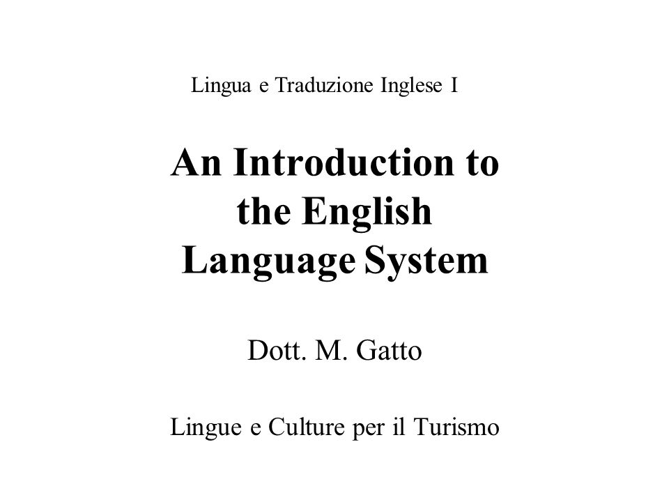 An Introduction to the English Language System