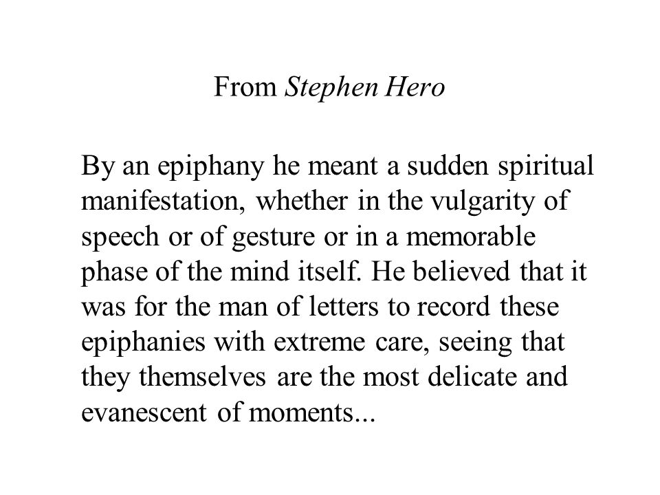 From Stephen Hero