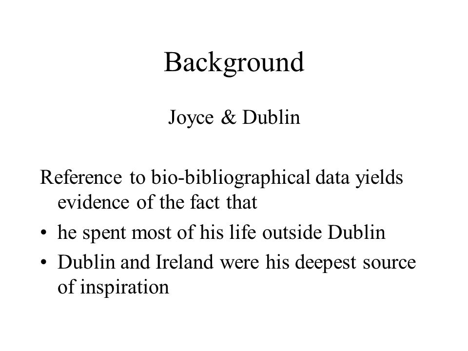 Background Joyce & Dublin