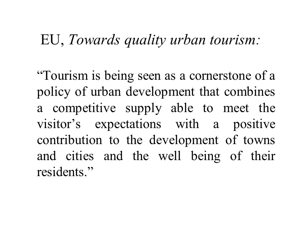 EU, Towards quality urban tourism: