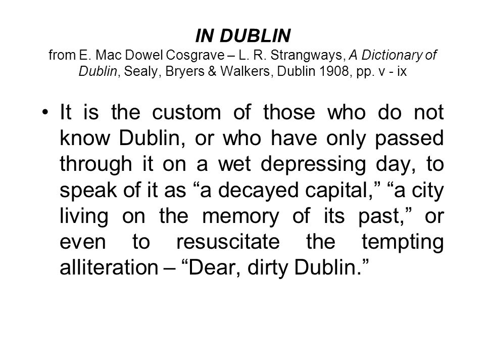 IN DUBLIN from E. Mac Dowel Cosgrave – L. R