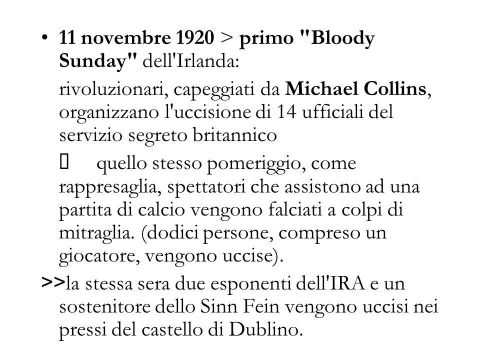 11 novembre 1920 > primo Bloody Sunday dell Irlanda:
