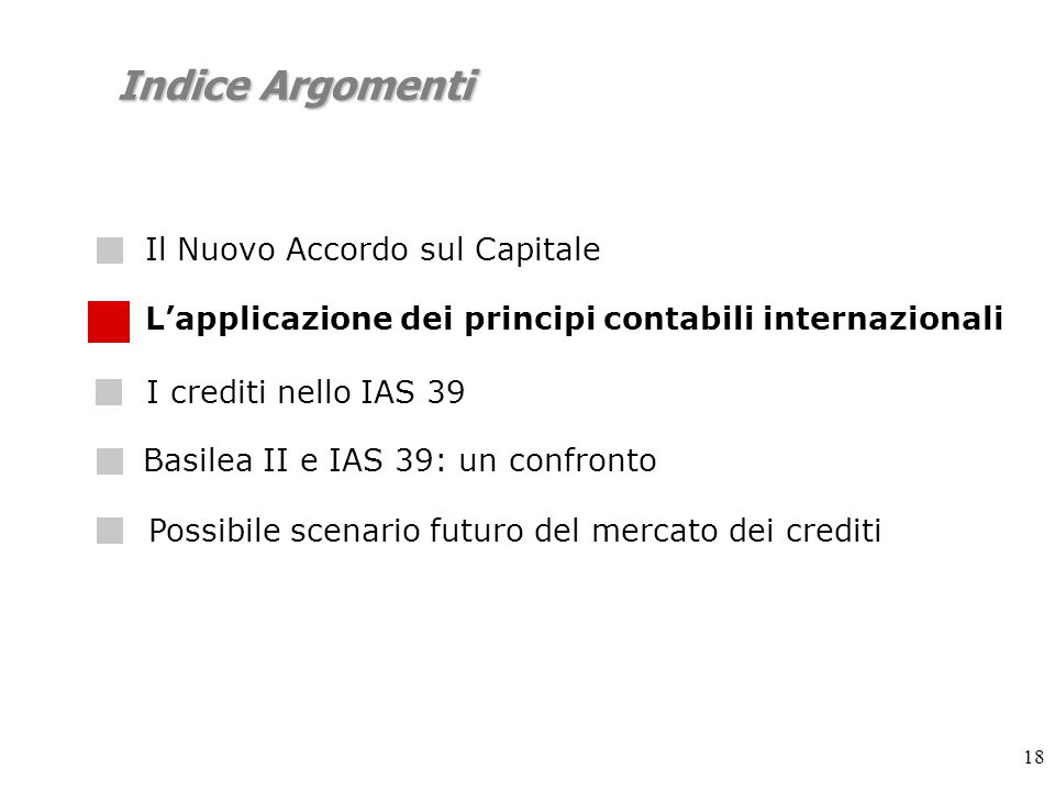 Basilea II e IAS 39: un confronto