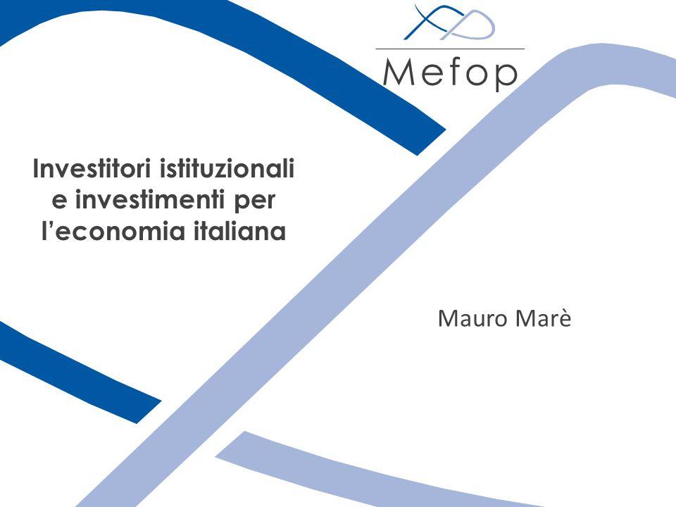 Investitori istituzionali e investimenti per l'economia italiana